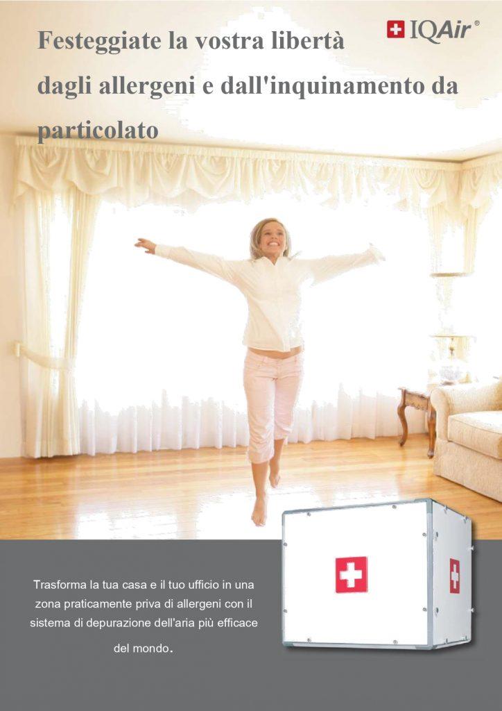 Festeggiate la libertà dagli allergeni e dall'inquinamento da particolato
